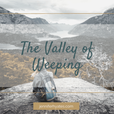 The Valley of Weeping