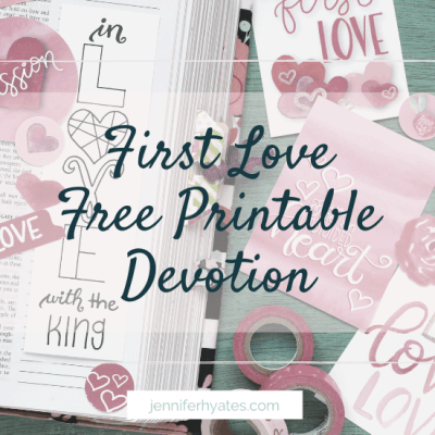 First Love | Free Printable Devotion