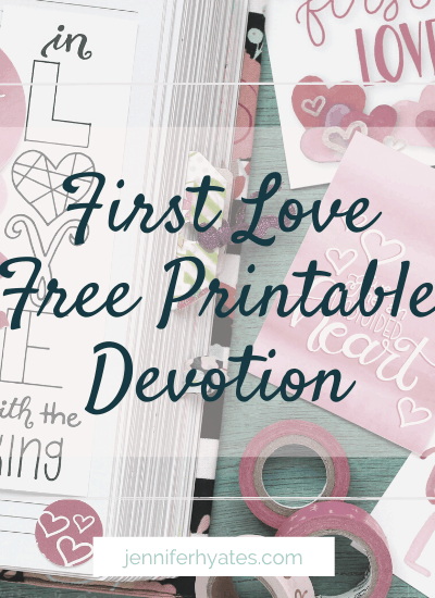 First Love Free Printable Devotion