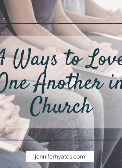 4 Ways to Love One Another in Church