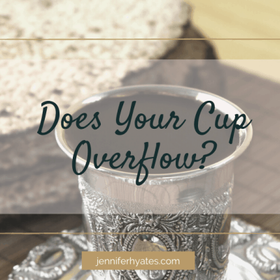Does Your Cup Overflow?