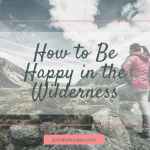 How to Be Happy in the Wilderness