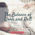 The Balance of Work and Rest