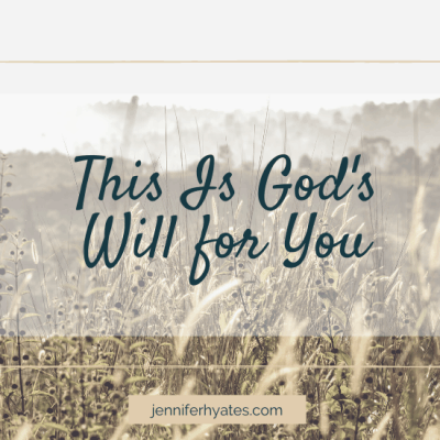 This Is God's Will for You