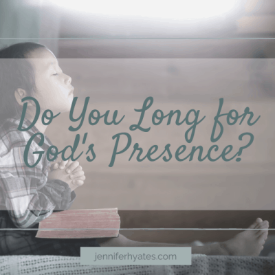 Do You Long for God's Presence?