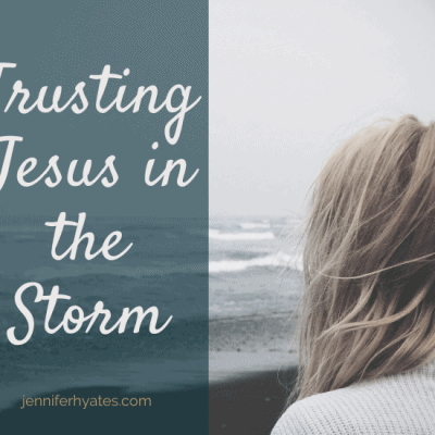 Trusting Jesus in the Storm