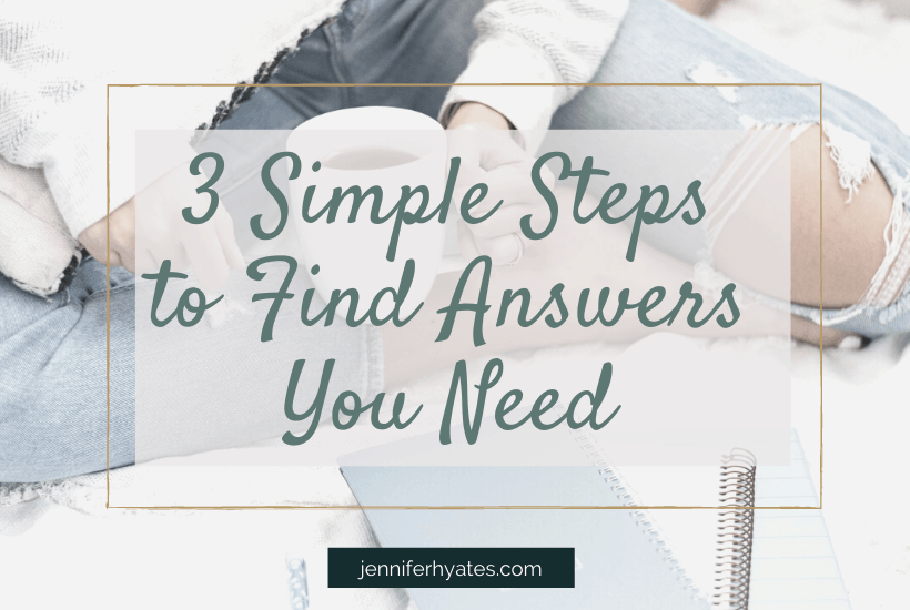 3 Simple Steps to Find Answers You Need