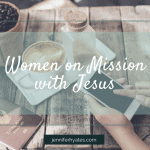 Women on Mission with Jesus