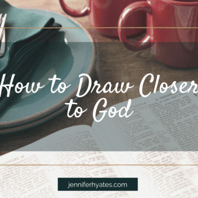 How to Draw Closer to God