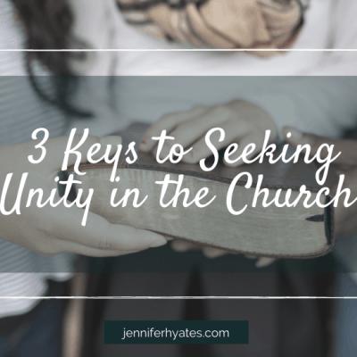 3 Keys to Seeking Unity in the Church