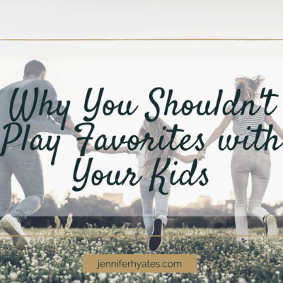 Why You Shouldn't Play Favorites with Your Kids