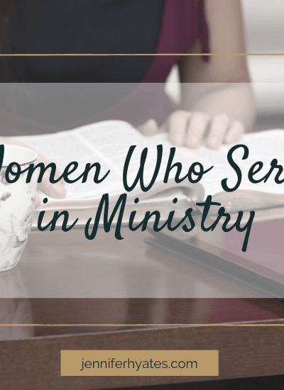 Women Who Serve in Ministry