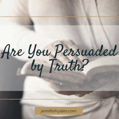 Are You Persuaded by Truth?