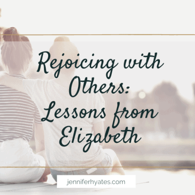 Rejoicing with Others: Lessons from Elizabeth
