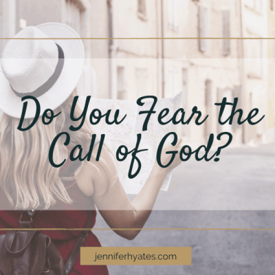 Do You Fear the Call of God?