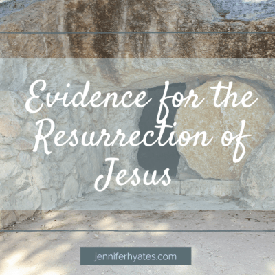Evidence for the Resurrection of Jesus