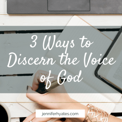 3 Ways to Discern the Voice of God