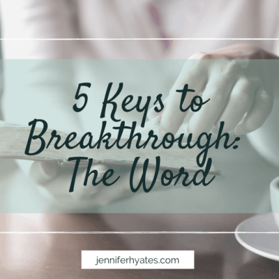 5 Keys to Breakthrough: The Word