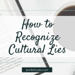 How to recognize cultural lies