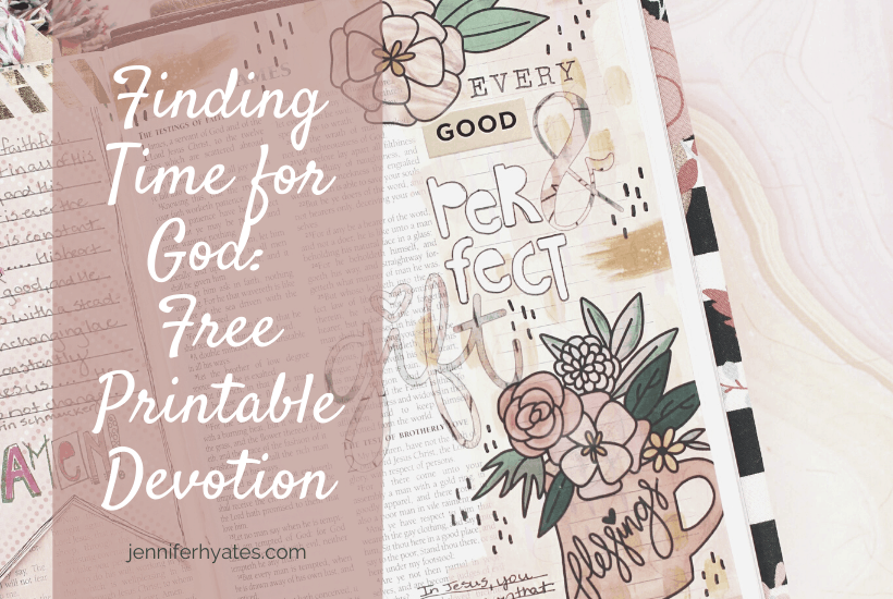 Finding Time for God: Free Printable Devotion